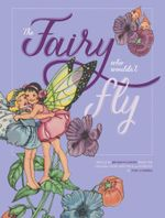 The Fairy Who Wouldn't Fly - National Library of  Australia