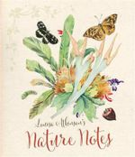 Louisa Atkinson's Nature Notes - Penny Olsen