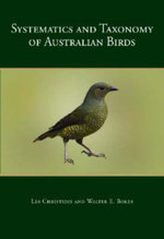 Systematics and Taxonomy of Australian Birds :  Transplanting Body Parts and Reaping the Benefits - Les Christidis