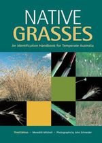 Native Grasses : Identification Handbook for Temperate Australia - Meredith Mitchell
