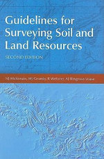 Guidelines for Surveying Soil and Land Resources : A Photographic Guide - N.J. McKenzie