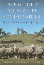People, Sheep and Nature Conservation : The Tasmanian Experience - Jamie Kirkpatrick
