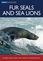 Fur Seals and Sea Lions - Roger Kirkwood