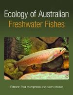 Ecology of Australian Freshwater Fishes
