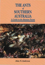 The Ants of Southern Australian - Alan Anderson