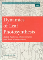 Dynamics of Leaf Photosynthesis : Rapid Response Measurements and Their Interpretations - A Laisk