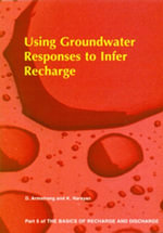 Using Groundwater Responses to Infer Recharge - Part 5 - D Armstrong