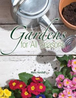 Gardens for All Seasons - Mary Horsfall