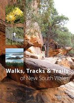 Walks, Tracks and Trails of New South Wales - Derrick Stone