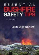 Essential Bushfire Safety Tips - Joan Webster