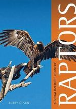 Australian High Country Raptors - Jerry Olsen