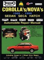 Toyota : Corolla/Nova: 1985-1993 Sedan/Seca/Hatch - Max Ellery
