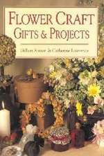 Flower Craft Gifts and Projects - Gillian Souter