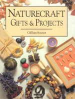 Naturecraft Gifts and Projects : Exploring Italy's Great Cities and Finest Landscap... - Gillian Souter