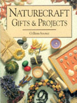 Naturecraft Gifts and Projects - Gillian Souter