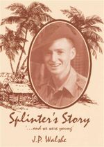 Splinter's Story : And We Were Young - J.P. Walshe