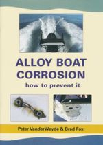 Alloy Boat Corrosion : How to Prevent it - Brad Fox