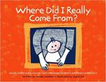 Where Did I Really Come From? - Narelle Wickham