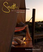 Mr and Mrs Smith Hotel Collection : Australia and New Zealand : Mr & Mrs Smith - Juliet Kinsman