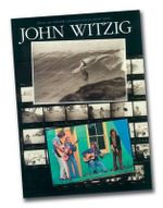 John Witzig : These Are (Mostly) Pictures You've Never Seen - John Witzig