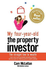 My Four-Year Old The Property Investor - Cam McLellan
