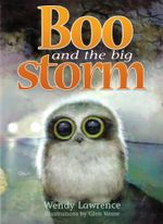 Boo and the Big Storm - Wendy Lawrence