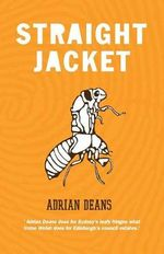 Straight Jacket - Adrian Deans
