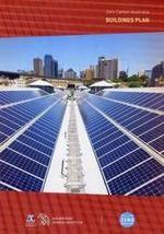 Zero Carbon Australia Buildings Plan : Buildings Plan - Beyond Zero Emissions