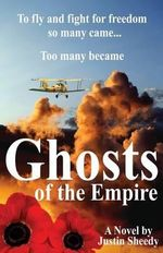 Ghosts of the Empire - Justin Sheedy