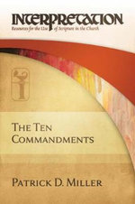 The Ten Commandments : Helping Cognitively Impaired or Depressed Elders a... - Patrick D. Miller