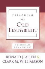 Preaching the Old Testament - Ronald J Allen