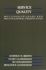 Service Quality : Multidisciplinary and Multinational Perspectives