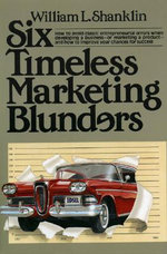 Six Timeless Marketing Blunders : Signed English: A Basic Guide - William L. Shanklin