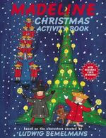Madeline Christmas Activity Book : Madeline (Hardcover) - Ludwig Bemelmans