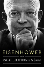 Eisenhower : A Life - Paul Johnson