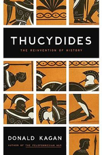 Thucydides : The Reinvention of History - Donald Kagan