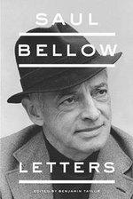 Saul Bellow : Letters - Saul Bellow