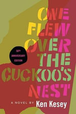 One Flew Over the Cuckoo's Nest : 50th Anniversary Edition - Ken Kesey