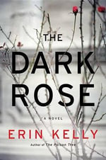 The Dark Rose - Assistant Professor of Philosophy Erin Kelly