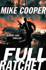 Full Ratchet : Silas Cade Thrillers - Mike Cooper, Librarian