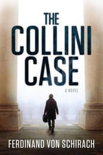The Collini Case - Ferdinand Von Schirach