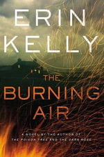 The Burning Air - Assistant Professor of Philosophy Erin Kelly
