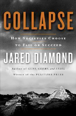 Collapse : How Societies Choose to Fail or Succeed - Jared M Diamond