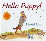 Hello Puppy! - David Cox
