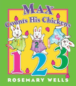Max Counts His Chickens - Rosemary Wells