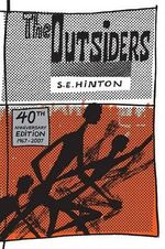 The Outsiders - S E Hinton