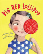 Big Red Lollipop - Rukhsana Khan