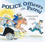Police Officers on Patrol : Elf Self Help - Kersten Hamilton