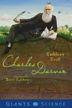Charles Darwin : Giants of Science - Kathleen Krull