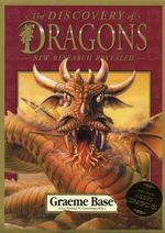 The Discovery Of Dragons :  New Research Revealed - Graeme Base